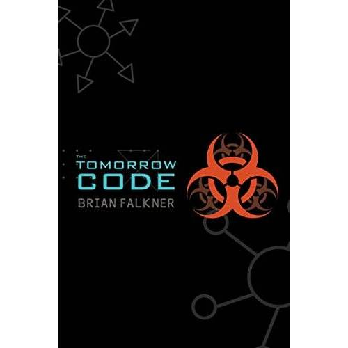 Brian Falkner - The Tomorrow Code - Preis vom 07.05.2021 04:52:30 h