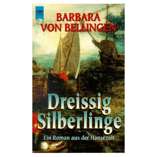Bellingen, Barbara von - Dreissig Silberlinge - Preis vom 21.10.2020 04:49:09 h