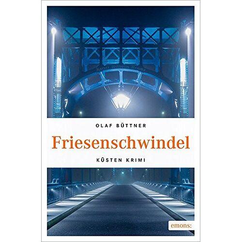 Olaf Büttner - Friesenschwindel (Küsten Krimi) - Preis vom 06.09.2020 04:54:28 h