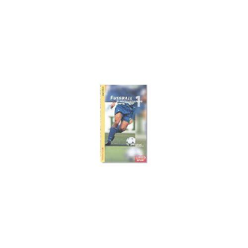 Thorsten Dargatz - Fussball Konditionstraining: Fußball Konditionstraining, Bd.1, Kraft und Schnelligkeit - Preis vom 06.09.2020 04:54:28 h