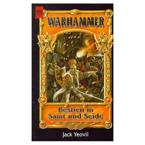 Jack Yeovil - Bestien in Samt und Seide. - Preis vom 21.10.2020 04:49:09 h