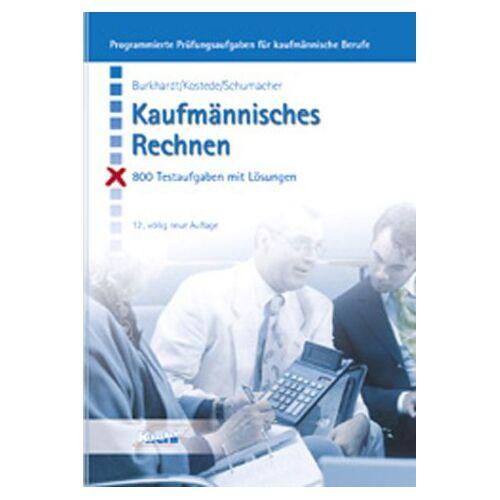 Fritz Burkhardt - Kaufmännisches Rechnen - Preis vom 04.09.2020 04:54:27 h