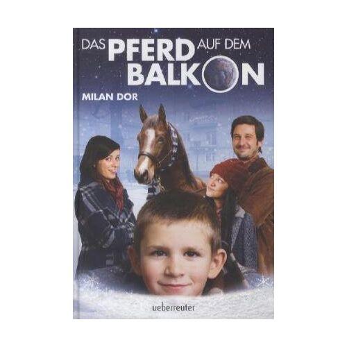 Milan Dor - Das Pferd auf dem Balkon - Preis vom 12.05.2021 04:50:50 h