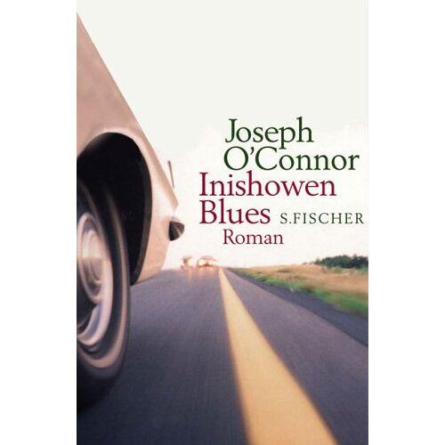 Joseph O'Connor - Inishowen Blues: Roman - Preis vom 21.10.2020 04:49:09 h