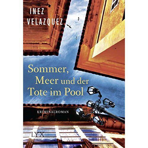Inez Velazquez - Sommer, Meer und der Tote im Pool - Preis vom 28.02.2021 06:03:40 h