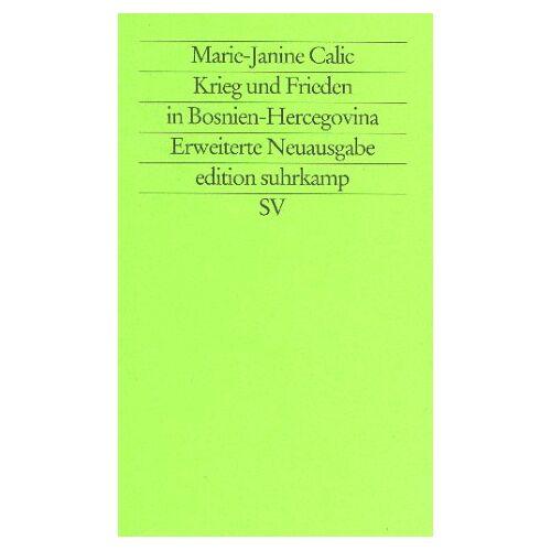 Marie-Janine Calic - Krieg und Frieden in Bosnien-Hercegovina - Preis vom 08.05.2021 04:52:27 h
