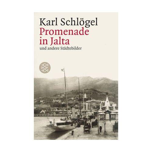 Karl Schlögel - Promenade in Jalta und andere Städtebilder - Preis vom 20.10.2020 04:55:35 h