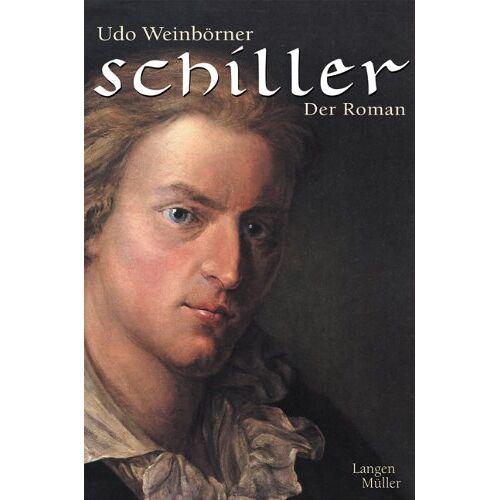 Udo Weinbörner - Schiller - Der Roman - Preis vom 17.04.2021 04:51:59 h