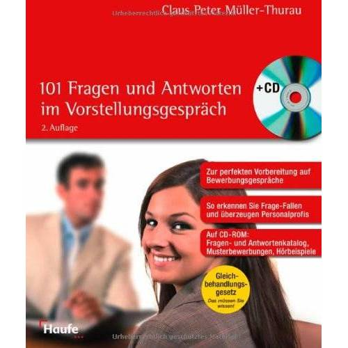 Müller-Thurau, Claus P. - 101 Fragen und Antworten im Vorstellungsgespräch, m. CD-ROM - Preis vom 06.05.2021 04:54:26 h