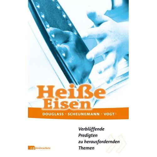 Klaus Douglass - Heiße Eisen - Preis vom 11.05.2021 04:49:30 h