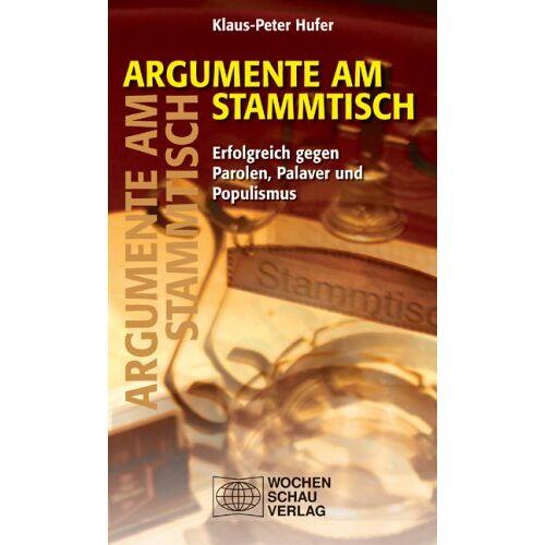 Klaus-Peter Hufer - Argumente am Stammtisch - Preis vom 13.05.2021 04:51:36 h
