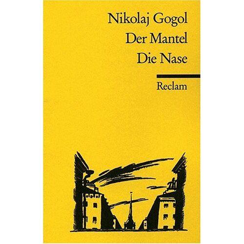 Gogol, Nikolai W - Der Mantel. Die Nase - Preis vom 06.09.2020 04:54:28 h