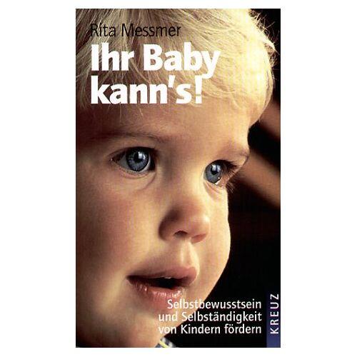 Rita Messmer - Ihr Baby kann's! - Preis vom 21.10.2020 04:49:09 h