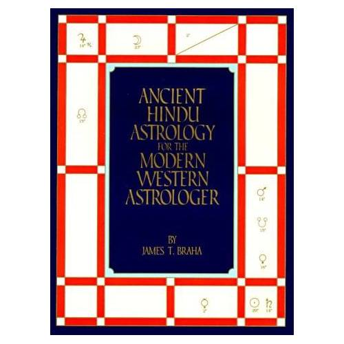 James Braha - Ancient Hindu Astrology for the Modern Western Astrologer - Preis vom 15.01.2021 06:07:28 h