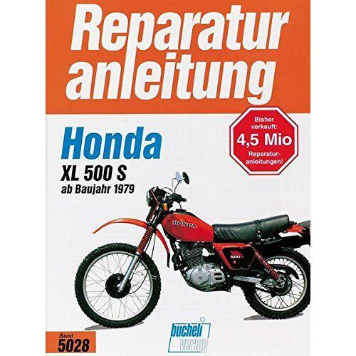- Honda XL 500 S ab 1979 (Reparaturanleitungen) - Preis vom 11.05.2021 04:49:30 h