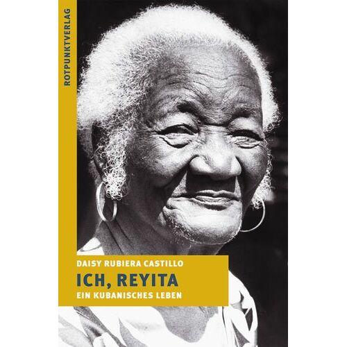 Daisy Tech Ich, Reyita. Ein kubanisches Leben - Preis vom 26.01.2021 06:11:22 h