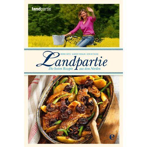 Achim Tacke - Landpartie - Die besten Rezepte - Preis vom 14.04.2021 04:53:30 h