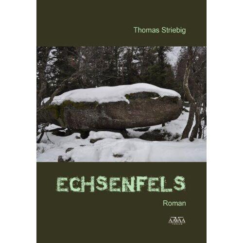 Thomas Striebig - Echsenfels - Preis vom 05.09.2020 04:49:05 h