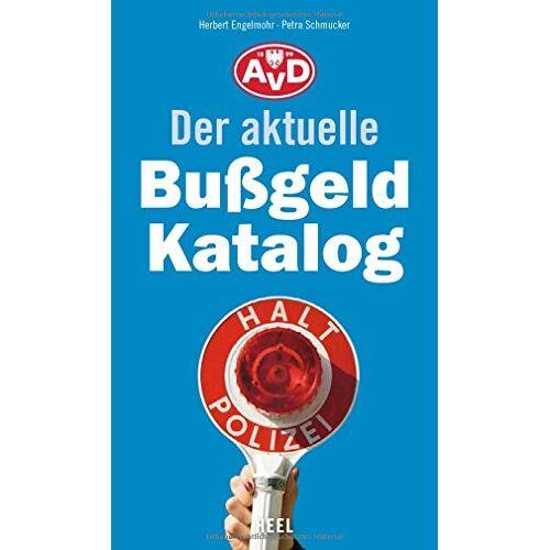 Herbert Engelmohr - Der aktuelle Bußgeldkatalog - Preis vom 27.02.2021 06:04:24 h