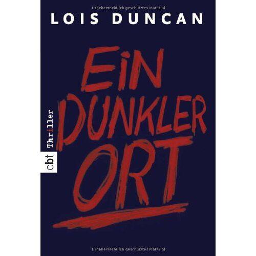 Lois Duncan - Ein dunkler Ort - Preis vom 22.04.2021 04:50:21 h