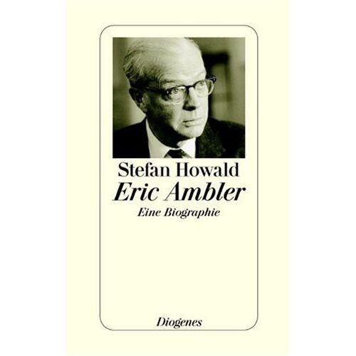 Stefan Howald - Eric Ambler - Preis vom 05.05.2021 04:54:13 h