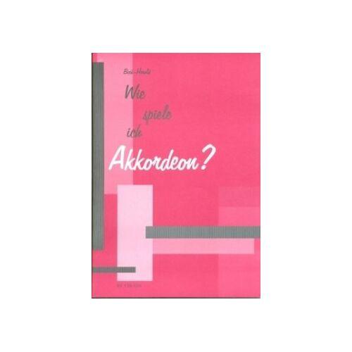- Wie Spiele Ich Akkordeon. Akkordeon - Preis vom 20.10.2020 04:55:35 h