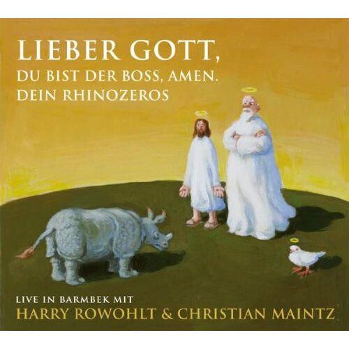 Harry Rowohlt - Lieber Gott, Du bist der Boss, Amen. Dein Rhinozeros: Live in Barmbek - Preis vom 19.10.2020 04:51:53 h