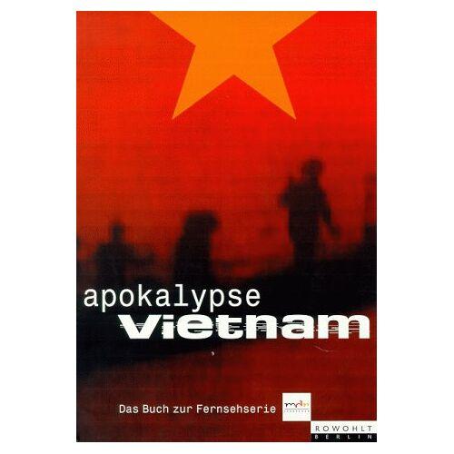 Wolfgang Schneider - Apokalypse Vietnam (Das Buch zur mdr Fernsehserie) - Preis vom 15.01.2021 06:07:28 h