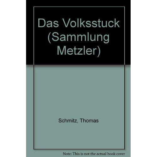 Thomas Schmitz - Das Volksstück - Preis vom 13.05.2021 04:51:36 h