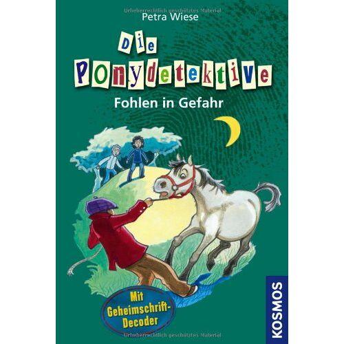 Petra Wiese - Die Ponydetektive, 11, Fohlen in Gefahr: Mit Geheimschrift-Decoder - Preis vom 13.05.2021 04:51:36 h