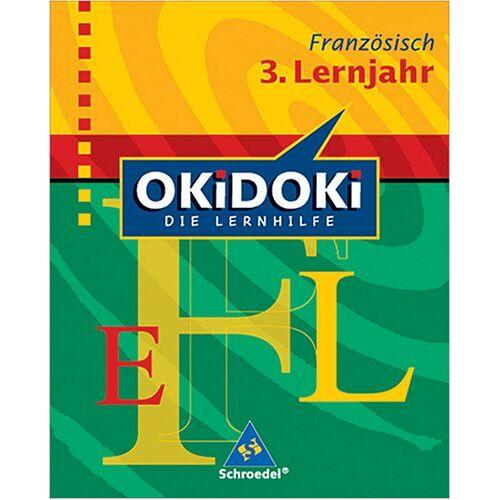 Diethard Lübke - OKiDOKi - Neubearbeitung: OKiDOKi. Französich 3. Lernjahr: Die Lernhilfe - Preis vom 08.04.2021 04:50:19 h