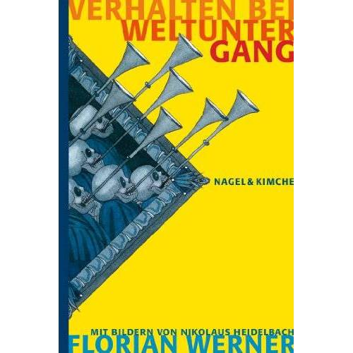 Florian Werner - Verhalten bei Weltuntergang - Preis vom 08.05.2021 04:52:27 h
