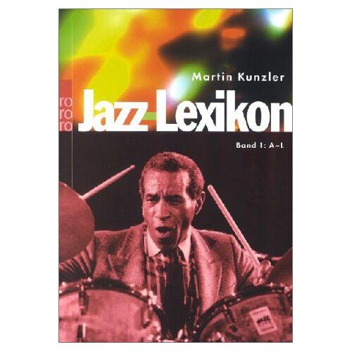 Martin Kunzler - Jazz-Lexikon - Band 1: A-L - Preis vom 17.04.2021 04:51:59 h