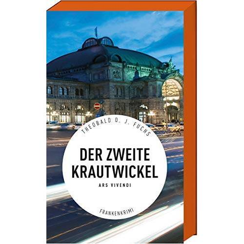 Theobald Fuchs - Der zweite Krautwickel - Frankenkrimi - Nürnberg-Krimi (Gostenhof) - Preis vom 20.10.2020 04:55:35 h