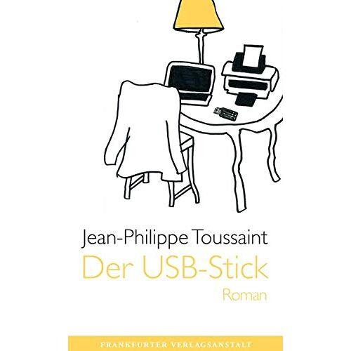 Jean-Philippe Toussaint - Der USB-Stick - Preis vom 08.03.2021 05:59:36 h