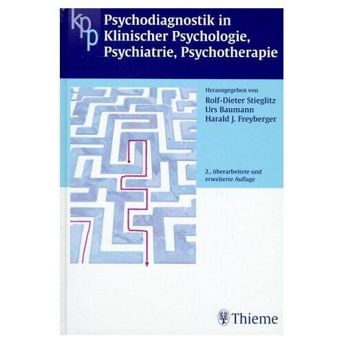 Rolf-Dieter Stieglitz - Psychodiagnostik in Klinischer Psychologie, Psychiatrie, Psychotherapie - Preis vom 11.05.2021 04:49:30 h