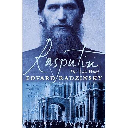 Edvard Radzinsky - Rasputin: The Last Word - Preis vom 25.02.2021 06:08:03 h