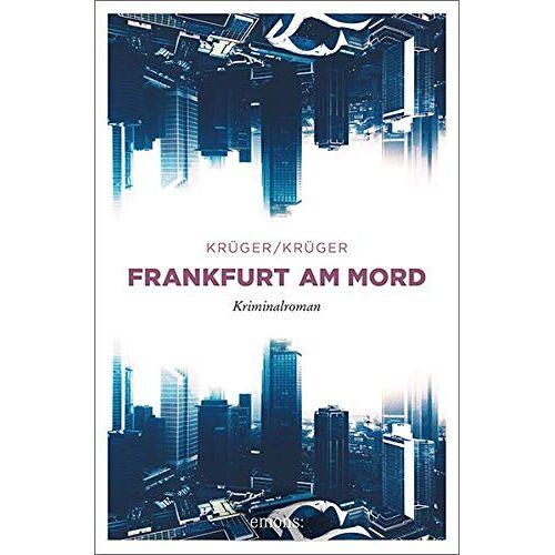 Uwe Krüger - Frankfurt am Mord: Kriminalroman - Preis vom 29.05.2020 05:02:42 h