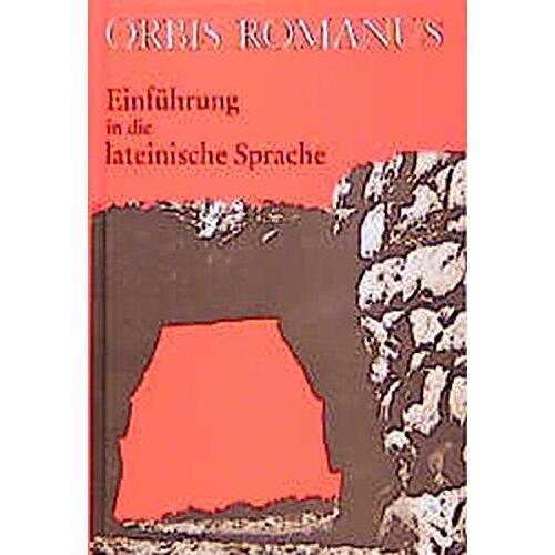 Heinrich Schmeken - Orbis Romanus: Einführung in die lateinische Sprache (Latein als 3. Fremdsprache, Lateinkurse in der S II) - Preis vom 21.10.2020 04:49:09 h