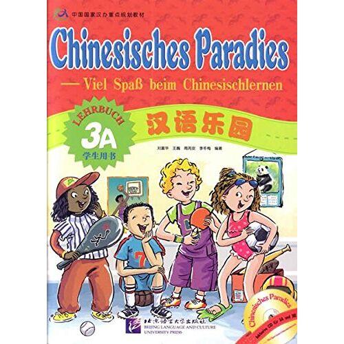 Fuhua Liu - Chinesisches Paradies - Viel Spass beim Chinesischlernen: Chinesisches Paradies, Bd.3A : Lehrbuch, m. Audio-CD - Preis vom 02.12.2020 06:00:01 h