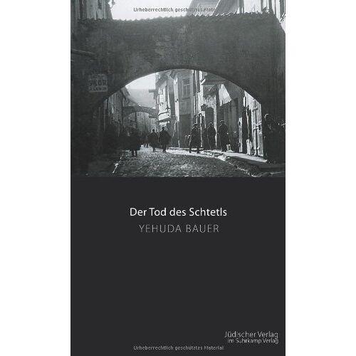 Yehuda Bauer - Der Tod des Schtetls - Preis vom 14.04.2021 04:53:30 h
