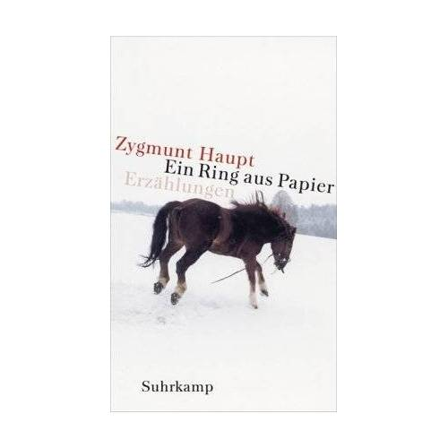 Zygmunt Haupt - Ein Ring aus Papier: Erzählungen - Preis vom 08.04.2021 04:50:19 h