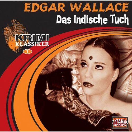 Edgar Wallace - Edgar Wallace: Das indische Tuch (2 CDs) - Preis vom 14.01.2021 05:56:14 h