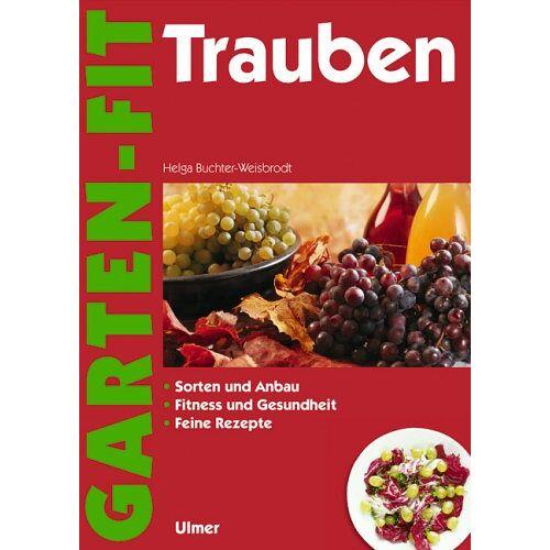 Helga Buchter-Weisbrodt - Trauben - Preis vom 06.05.2021 04:54:26 h