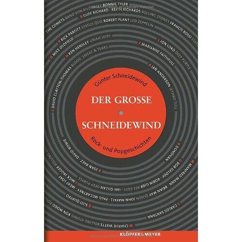 Günter Schneidewind - Der Große Schneidewind - Rock- und Popgeschichten - Preis vom 07.05.2021 04:52:30 h