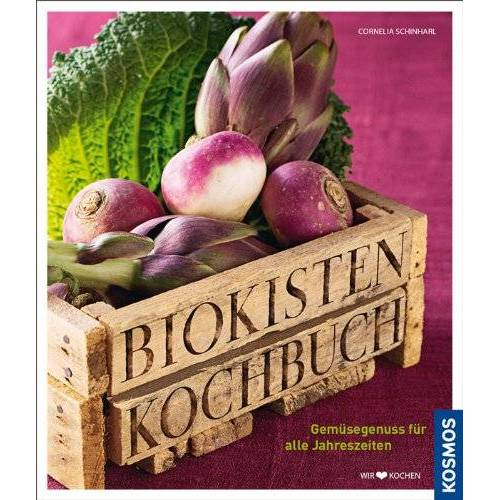 Cornelia Schinharl - Biokisten Kochbuch - Preis vom 17.04.2021 04:51:59 h