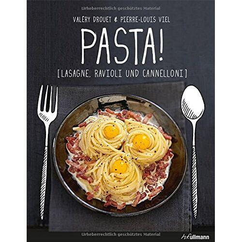 Valéry Drouet - Pasta!: Lasagne, Ravioli und Cannelloni (Einfach genießen) - Preis vom 11.04.2021 04:47:53 h