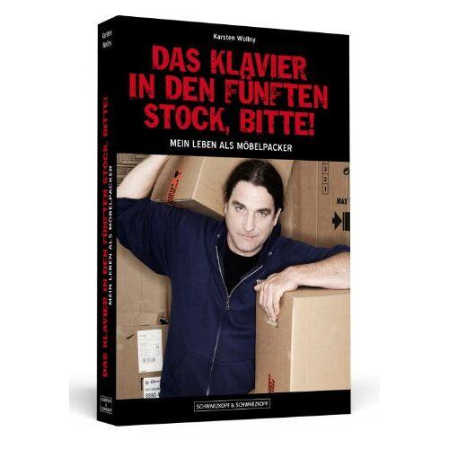 Karsten Wollny - Das Klavier in den fünften Stock, bitte! - Mein Leben als Möbelpacker - Preis vom 20.10.2020 04:55:35 h
