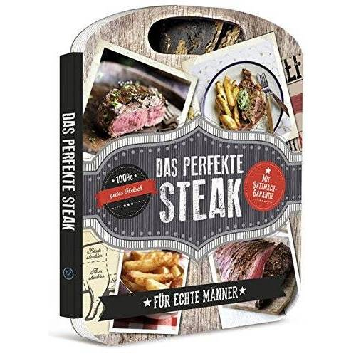 - Das perfekte Steak: Für echte Männer - Mit Sattmach-Garantie - Preis vom 01.03.2021 06:00:22 h