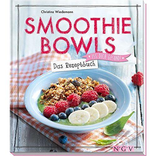 Christina Wiedemann - Smoothie Bowls - Das Rezeptbuch: Iss dich gesund! - Preis vom 02.10.2019 05:08:32 h